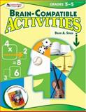 Brain-Compatible Activities, Grades 3-5, Sousa, David A., 1412952727