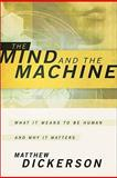 The Mind and the Machine 9781587432729