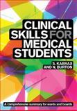 Clinical Skills for Medical Students, Kabraji, Sheheryar and Burton, Neel, 1904842720