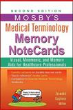 Mosby's Medical Terminology Memory NoteCards, Zerwekh, JoAnn and Gaglione, Tom, 0323082734