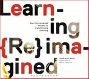 Learning Reimagined, Brown-Martin, Graham, 1474222730