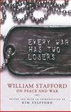 Every War Has Two Losers, William Stafford, 1571312730