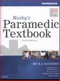 Mosby's Paramedic Textbook - Text, Workbook, and RAPID Paramedic Package, Sanders, Mick J., 0323072739
