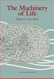 The Machinery of Life, Goodsell, David S., 0387982736