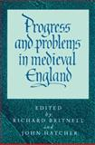 Progress and Problems in Medieval England : Essays in Honour of Edward Miller, , 0521522730