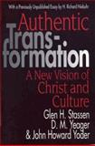 Authentic Transformation, John H. Yoder and Dianne Yeager, 0687022738