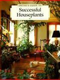 Ortho's Guide to Successful Houseplants, Larry Hodges and Charles C. Powell, 0897212738