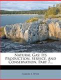 Natural Gas, Samuel S. Wyer, 1272492737