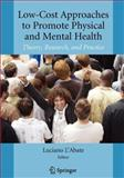 Low-Cost Approaches to Promote Physical and Mental Health : Theory, Research, and Practice, , 1441922733
