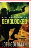 Deadlocked, Joel Goldman, 1466462736