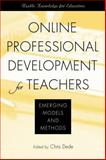 Online Professional Development for Teachers : Emerging Models and Methods, , 1891792733
