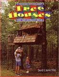 Tree Houses You Can Actually Build, Jeanie Stiles, 0395892732