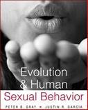 Evolution and Human Sexual Behavior, Gray, Peter B. and Garcia, Justin R., 0674072731