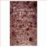 Ecologies of Theater 9780801852732