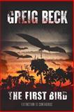 The First Bird, Greig Beck, 174334273X