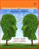 Interpersonal Communication : Relating to Others, Beebe, Steven A. and Beebe, Susan J., 020586273X