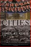 Cities, John Reader, 0802142737
