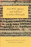 Free Will, Agency, and Selfhood in Indian Philosophy, , 019992273X