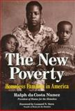 The New Poverty : Homeless Families in America, DaCosta Nunez, R., 0306452731