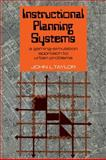 Instructional Planning Systems : A Gaming-Simulation Approach to Urban Problems, Taylor, John L., 0521112737