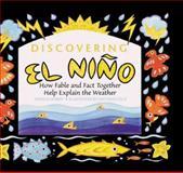 Discovering El Nino, Patricia Seibert, 0761312730