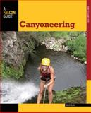Canyoneering, 2nd 2nd Edition