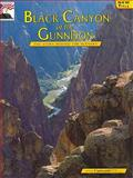 Black Canyon of the Gunnision and Curecanti National Recreation Area, Paul Zaenger and Maryellen Conner, 0887142737