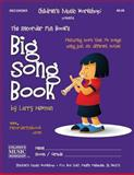The Recorder Fun Book's Big Song Book, Larry Newman, 1480292737