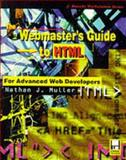 Webmaster's Guide to HTML S2, Muller, N., 0079122736