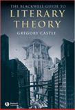 The Blackwell Guide to Literary Theory, Castle, Gregory, 0631232737