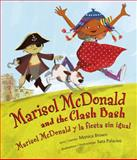 Marisol Mcdonald and the Clash Bash/Marisol Mddonald y la Fiesta Sin Igual, Monica Brown, 0892392738