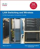 LAN Switching and Wireless : CCNA Exploration Companion Guide, Lewis, Wayne, 1587132737