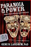 Paranoia and Power, Gene N. Landrum, 1600372732