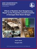 Effects of Realistic Heat Straightening Repair on the Properties and Serviceability of Damaged Steel Beam Bridges, Varma, Amit, 1622602730