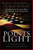 Points of Light, Thomas Kinkade and Robert Goodwin, 1931722730
