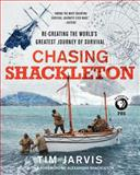 Chasing Shackleton, Tim Jarvis, 0062282735