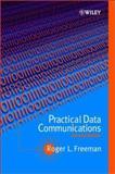 Practical Data Communications, Freeman, Roger L., 0471392731