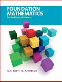 Foundation Mathematics for the Physical Sciences, Riley, K. F. and Hobson, M. P., 0521192730