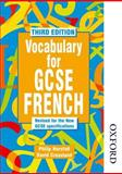 Vocabulary for GCSE French, Philip Horsfall and David Crossland, 0748762736