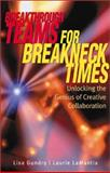 Breakthrough Teams for Breakneck Times 9780793142736