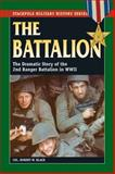 The Battalion, Robert W. Black, 0811712737