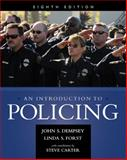 An Introduction to Policing, Dempsey, John S. and Forst, Linda S., 1285862732