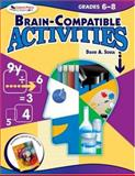 Brain-Compatible Activities, Grades 6-8, Sousa, David A., 1412952735