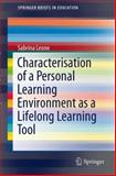 Characterisation of a Personal Learning Environment as a Lifelong Learning Tool, Leone, Sabrina, 1461462738