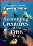 Exploring Creation with Zoology 2 : Swimming Creatures of the Fifth Day, Fulbright, Jeannie, 1932012737