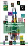 Collective Creativity : Collaborative Work in the Sciences, Literature and the Arts, , 9042032731