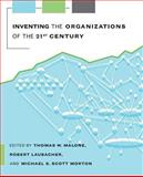 Inventing the Organizations of the 21st Century, , 026263273X