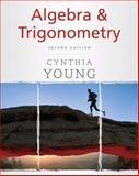 Algebra and Trigonometry, Young, Cynthia Y. and Young, 0470222735