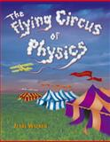 The Flying Circus of Physics, Walker, Jearl, 0471762733