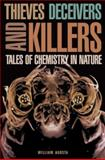 Thieves, Deceivers, and Killers - Tales of Chemistry in Nature, Agosta, 0691092737